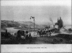 [Ancien pont de La Mulatière, vers 1830 : cliché d'après une gravure]