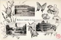 Meilleures Amitiés de Lyon : Place Bellecour ; Place Carnot, Monument de la République ; La Bourse.