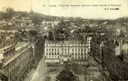 Lyon : Place des Terreaux ; Quartier Saint-Vincent ; Fourvière.