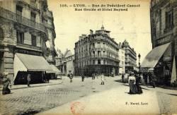 Lyon : Rue du Président Carnot ; Rue Grolée et Hôtel Bayard