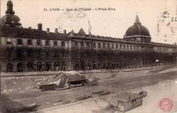 Lyon : Quai de l'Hôpital ; L'Hôtel-Dieu