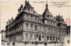 Lyon : Palais de la Bourse et du Commerce, dû à Bardel, architecte lyonnais (1860)