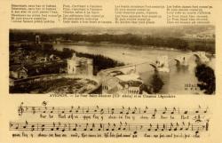 Avignon - Le Pont St-Bénézet (XIIe siècle) et sa chanson légendaire.