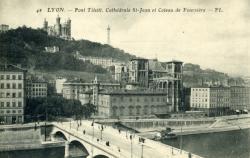 Lyon - Pont Tilsitt. Cathédrale St-Jean et Coteau de Fourvière
