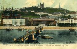 Lyon - Le Palais de Justice et le Coteau de Fourvière. - La Tour et le Restaurant Gay