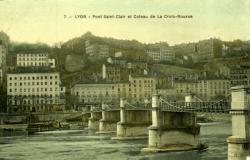 Lyon. - Pont Saint-Clair et Coteau de la Croix-Rousse.