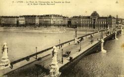 Lyon - Le Pont de l'Université, la Faculté de Droit et le Quai Claude Bernard