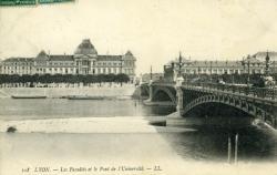Lyon. - Les Facultés et le Pont de l'Université