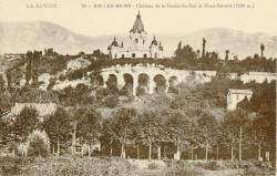 La Savoie : Aix-les-Bains ; Château de la Roche-du-Roi et Mont-Revard (1568 m.).