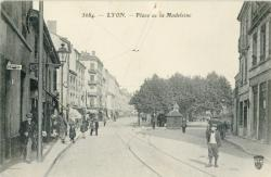 Lyon : Place de la Madeleine