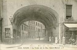 Lyon : La Voûte de la Rue Saint-Michel