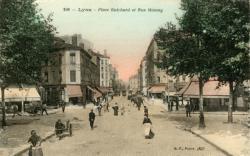 Lyon : Place Guichard et Rue Moncey.