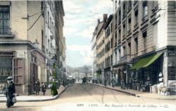 Lyon : Rue Bugeaud et Passerelle du Collège.