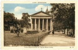 Lyon Artistique : Place Edgard-Quinet et l'église Saint-Pothin.