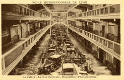 Foire Internationale de Lyon : Le Palais ; La Rue Centrale ; Exposition d'Automobiles.
