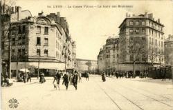 Lyon : Le Cours Vitton ; La Gare des Brotteaux.