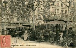Lyon : Place Morand ; Marché aux fleurs.