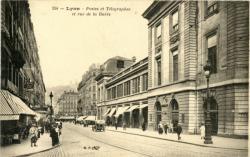 Lyon : Postes et Télégraphes et rue de la Barre.