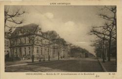 Lyon Artistique : Croix-Rousse ; Mairie du IV arrondissement et le Boulevard.