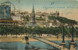Lyon : L'Eglise et la Passerelle St-Georges ; Côteau de Fourvière.