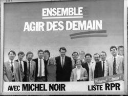 """[Affiche de campagne """"Ensemble, agir dès demain"""" avec Michel Noir (liste RPR)]"""