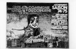 [Affiche de la Compagnie du Cothurne - Centre dramatique national de Lyon (dir. Marcel Maréchal et Jean Sourbier ; saison 1974-1975)]