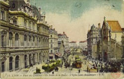 Lyon : Place des Cordeliers ; Le Palais de la Bourse ; L'Église Saint-Bonaventure