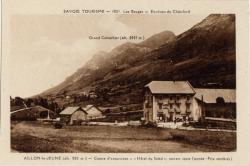 Savoie Tourisme : Les Bauges ; Environs du Châtelard ; Aillon-le-Jeune (alt. 850 m.) ; Centre d'excursions ; Hôtel du Soleil, ouvert toute l'année (Prix modérés)