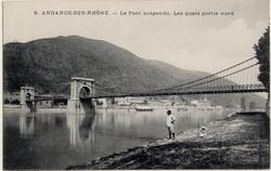 Andance-sur-Rhône (Ardèche) : Le Pont suspendu. Les quais partie nord