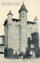 Bully (Rhône) : Le Château, façade Sud-Est (XIe Siècle)