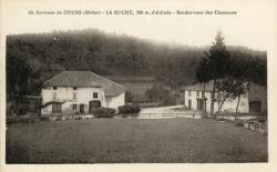 Environs de Cours (Rhône) : La Buche, 700 m. d'altitude. Rendez-vous des chasseurs.