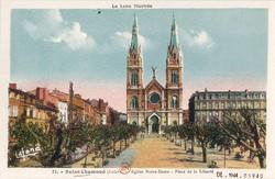 Saint-Chamond (Loire) : Église Notre-Dame - Place de la Liberté