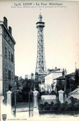 Lyon : La Tour Métallique