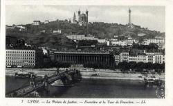 Lyon : Le Palais de Justice ; Fourvière et la Tour de Fourvière