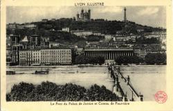 Lyon Illustré : Le Pont du Palais de Justice et Coteau de Fourvière
