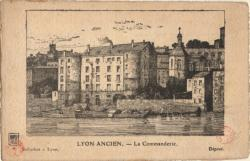 Lyon ancien. - La Commanderie