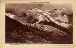 Chemin de fer du Mont-Blanc : L'Aiguille de Bionnassay et la partie supérieure du Glacier vue du Terminus du chimin du fer
