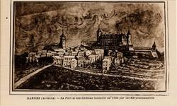 Bannes (Ardèche) : Le Fort et son Château incendié en 1792 par les Révolutionnaires