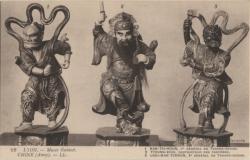"""Lyon : Musée Guimet ; Chine (Amoy) ; 1 Nan-Tsi-Houn 1er général de Tchang-Choun ; 2 Tyoung-Koui, destructeur des fantômes ; 3 Loui-Man-Tchoun, 2e Général de Tchang-Choun"""""""