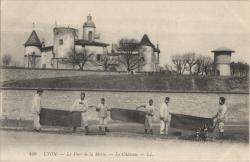 Lyon : Le Fort de la Motte ; Le Château