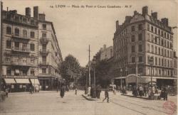 Lyon : Place du Pont et Cours Gambetta