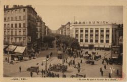 Lyon : La Place du Pont et le Cours de la Liberté
