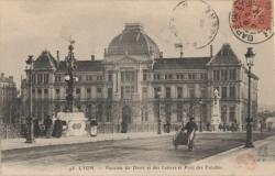 Lyon : Facultés de Droit et des Lettres et Pont des Facultés.
