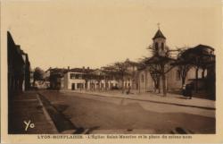 Lyon-Monplaisir :  L'Eglise Saint-Maurice et la place du même nom.