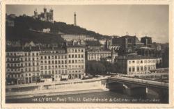 Lyon : Pont Tilsit ; Cathédrale & Coteau de Fourvière