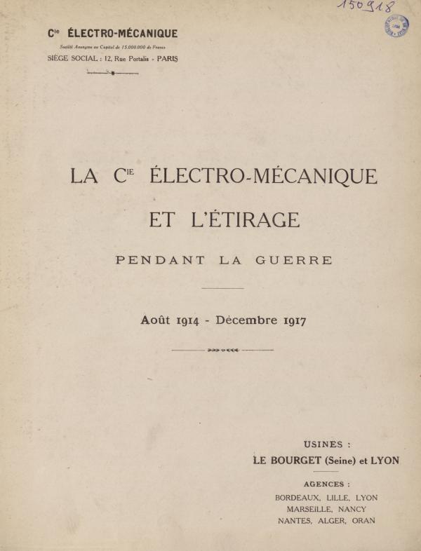La Cem et l'étirage pendant la guerre 1914-1918