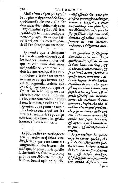 Le Parfait courtisan du comte Baltasar Castillonois, es deux langues, respondant par deux colomnes, l'une à l'autre, pour ceux qui veulent avoir l'intelligence de l'une d'icelles. De la traduction de Gabriel Chapuis,...