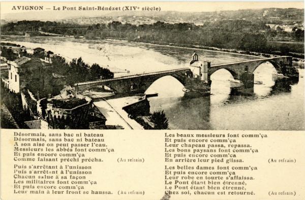Avignon - Le Pont St-Bénézet (XIVe siècle)