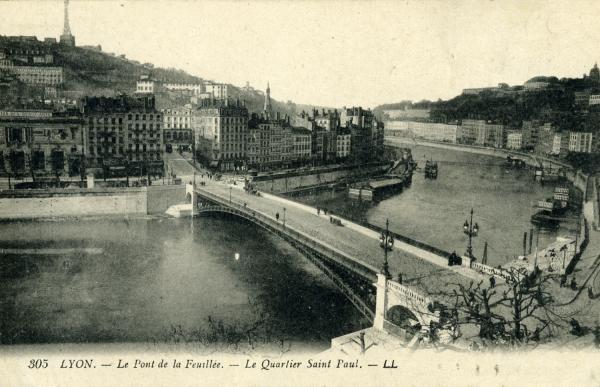 Lyon. - Le Pont de la Feuillée. - Le Quartier Saint Paul.