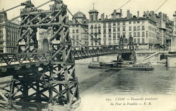 Lyon - Passerelle provisoire du Pont de la Feuillée